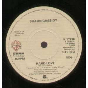 HARD LOVE 7 INCH (7 VINYL 45) UK WARNER BROS 1978: SHAUN