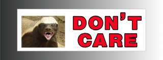 Dont Care Honey Badger w/ picture Bumper Sticker Decal