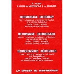 Technological Dictionary English, French, German, with
