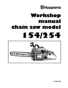 Husqvarna 154/254 Work Shop Service Manual & Parts List