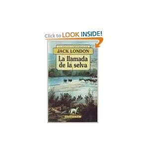 La Llamada de La Selva (Spanish Edition) (9788476728390