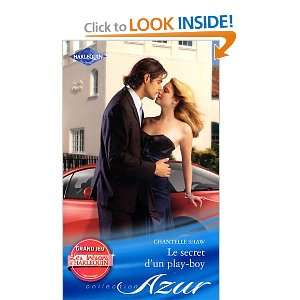 un play boy (French Edition) (9782280235761) Chantelle Shaw Books