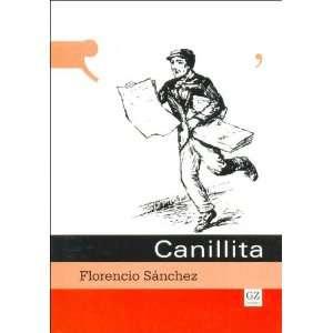 Canillita (Spanish Edition) (9789871258017) Florencio Sanchez Books