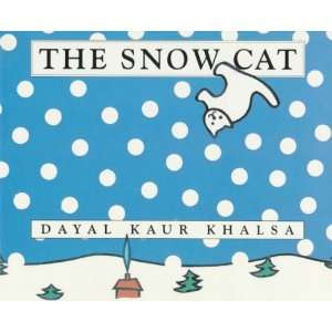 The Snow Cat (9780517591833): Dayal Kaur Khalsa: Books