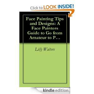 Face Painting Tips and Designs A Face Painters Guide to Go from