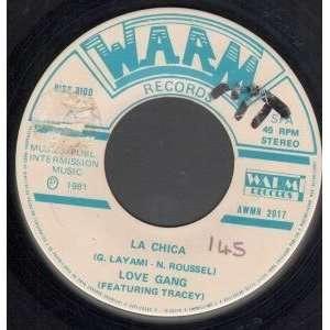 LA CHICA 7 INCH (7 VINYL 45) US WARM 1981: LOVE GANG