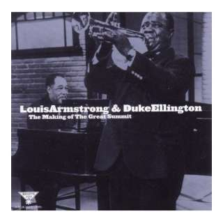 The Making Of The Great Summit (+ Duke Ellington) Louis Armstrong