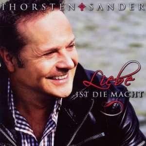 Liebe Ist die Macht Thorsten Sander  Musik