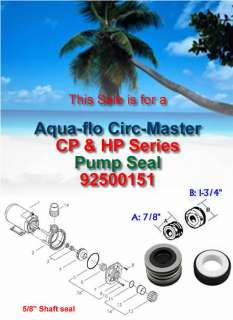 Aqua Flo CIRC MASTER CP & HP Series Pump Shaft Seal 92500151