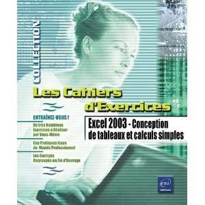 excel 2003 ; conception de tableaux et calculs simples