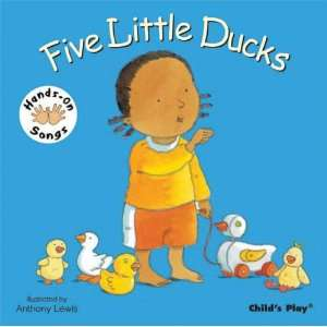 Little Ducks (Hands on Songs) (9781846431746): Anthony Lewis: Books