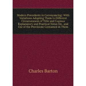 . and Use of the Provisions Contained in Them: Charles Barton: Books