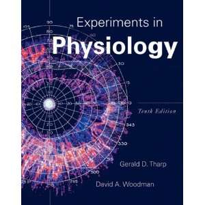 in Physiology (10th Edition) [Spiral bound]: Gerald D. Tharp: Books