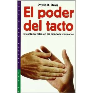 of Touch (Spanish Edition) (9788449305245): Phyllis K. Davis: Books