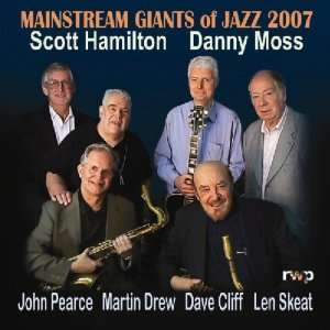 Mainstream Giants of Jazz Scott Hamilton, Danny Moss Music