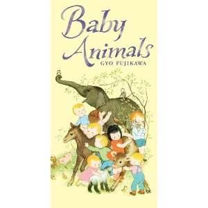 Baby Animals (9781402757013) Gyo Fujikawa Books