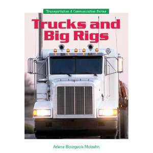 Trucks and Big Rigs (Transportation and Communication
