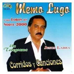Norte 2000   Corridos Y Cansiones: Lobos Del Norte Memo Lugo: Music