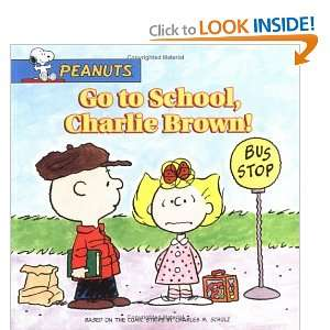 Go to School, Charlie Brown! (Peanuts) [Paperback