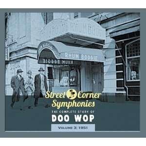 Street Corner Symphonies The Complete Story of Doo Wop