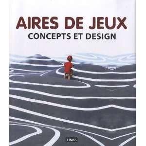 Aires de jeux pour enfants: Carles Broto: Books