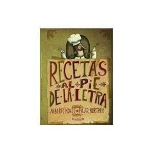 Recetas Al Pie De La Letra (9789563040647) Alberto Montt