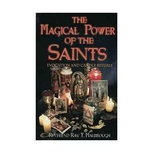 Magical Power of the Saints by Malbrough, Ray (BMAGPOW