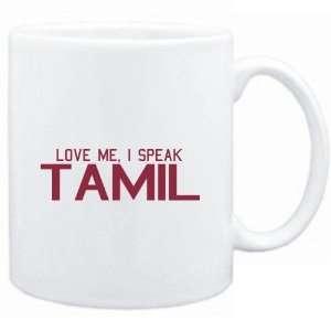 Mug White  LOVE ME, I SPEAK Tamil  Languages