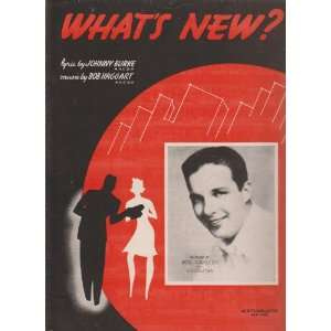 Whats New? ; Vocal Piano Chords Vintage Sheet Music Bob