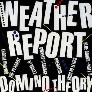 Domino Theory (Mlps) Weather Report Music