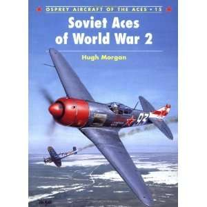 Soviet Aces of World War 2 (Osprey Aircraft of the Aces No