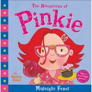of Pinkie: The Midnight Feast (9781862303409): Maddy Rose: Books