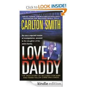 Love, Daddy The True Story of Accused Con Man and Family Killer