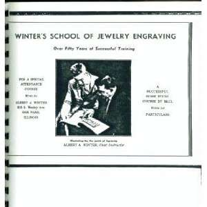 WINTERS SCHOOL OF JEWELRY ENGRAVING. Over Fifty Years of