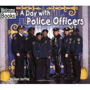Officers (Welcome Books Hard Work) [Paperback] Jan Kottke Books