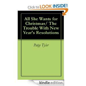 All She Wants for Christmas/ The Trouble With New Years