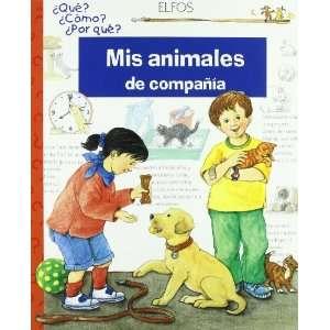 Mis animales de compañía (9788484231448) Books