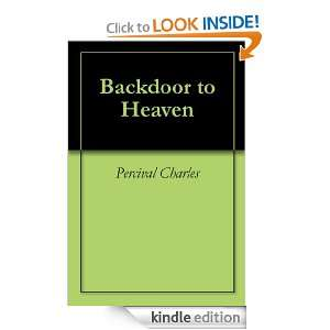 Backdoor to Heaven Percival Charles  Kindle Store