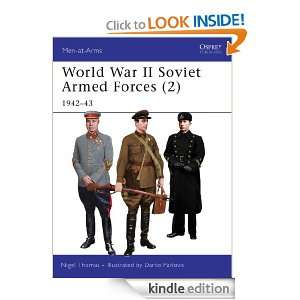 World War II Soviet Armed Forces (2) (Men at arms) Nigel Thomas