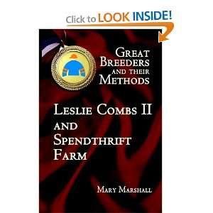 Combs II and Spendthrift Farm (9780929346823): Mary Marshall: Books