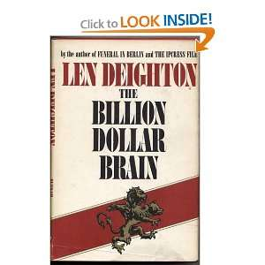 The billion dollar brain,: A novel: Len Deighton: Books