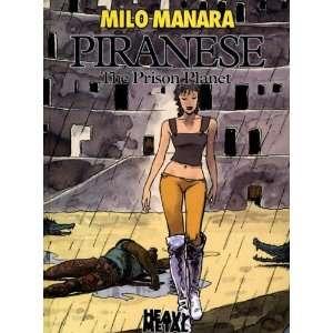 Piranese The Prison Planet (9781932413229) Milo Manara