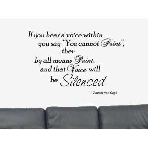 If You Hear A Voice Within You Say Vinyl Wall Art Decal Sticker
