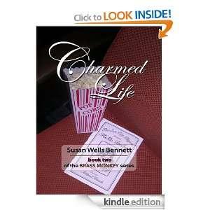 Charmed Life (The Brass Monkey Series) Susan Wells Bennett