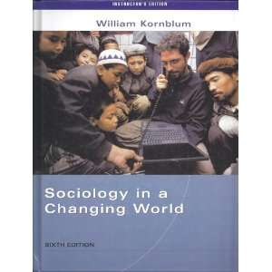 IE SOC CHANGING WORLD 6E (9780534167998) KORNBLUM Books