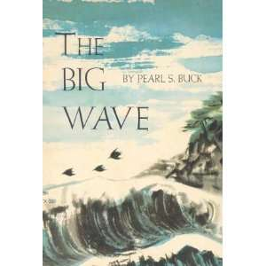 The big wave, and other stories: Pearl S Buck: Books
