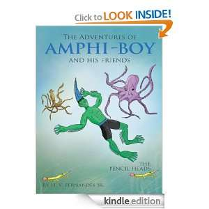 The Adventures of AMPHI   BOY and his friends H. V. Fernandes Sr