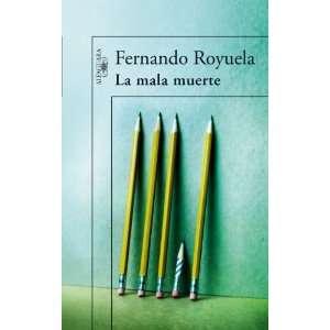 La mala muerte (9788420472577) Fernando Royuela Books