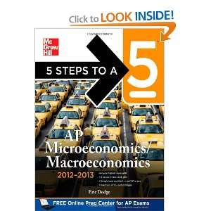 5 Steps to a 5 AP Microeconomics/Macroeconomics, 2012 2013