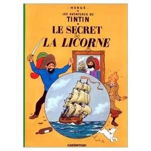 de Tintin / Le Secret de la Licorne (French edition of Secret